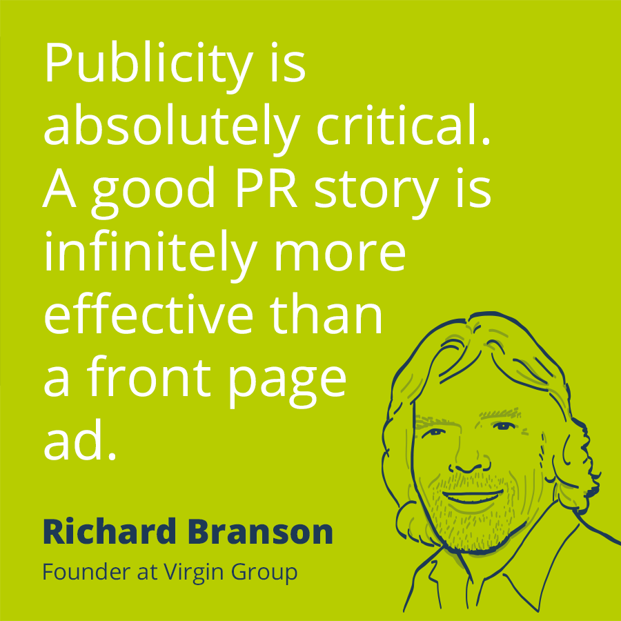 Pr Quotes 25 Famous Sayings About Public Relations Prezly Quote By Richard Branson Publicity Is Absolutely Critical